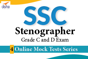 4 Mock Tests for SSC Stenographer Grade C And D Ex