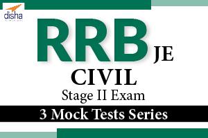 3 Mock Test For RRB JE Civil Stage II Exams