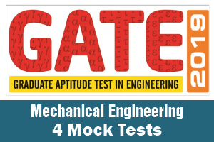 GATE Mechanical Eng 2019 - 4 Mock Tests