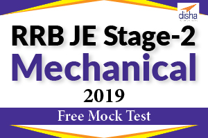 Free Mock Test RRB JE Stage 2 Mechanical