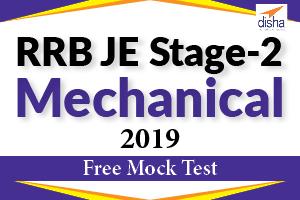 Free Mock Test RRB JE Stage 2 Mechanical