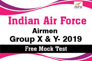 Free Mock Test  IAF Airmen Group X and Y