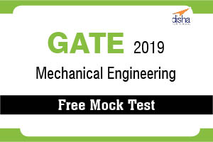 Free Mock Test  GATE 2019 Mechanical Engg