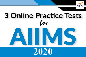 3 Online Practice Tests for AIIMS 2020