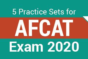 5 Practice Sets for AFCAT Exams 2020