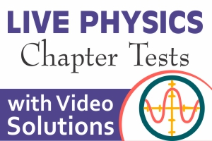 Live Physics Practice Test