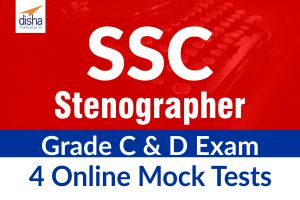 SSC Stenographer Grade C and D Exam 4 Online Mock Tests