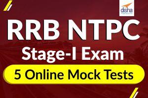 RRB NTPC Stage - 1 Exam 5 Online Mock Tests