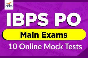 IBPS PO Main Exam 10 Online Mock Tests