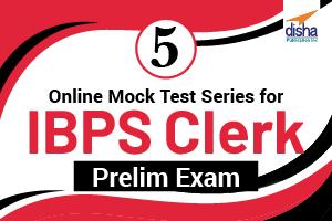 5 Online Mock Test Series for IBPS Clerk Prelim Exam