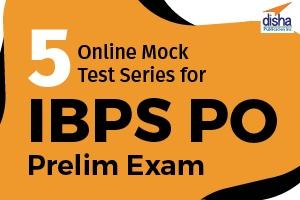 5 Online Mock Test Series for IBPS PO Prelim Exam