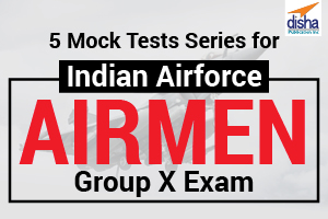5 Online Mock Test Series for IAF Airmen Group X Exam