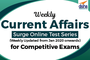 Weekly Current Affairs Surge Online Test Series for Competitive Exams