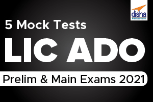 5 Mock Tests- LIC AAO Prelim & Mains Exams 2021
